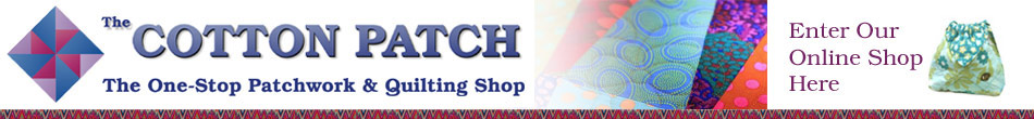 The Cotton Patch Patchwork Quilting shop